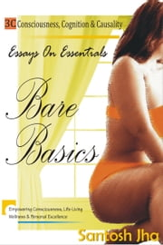 Bare Basics ebook by Santosh Jha