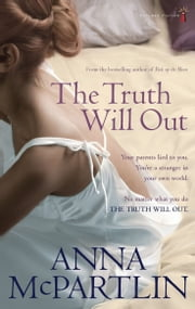 The Truth Will Out ebook by Anna McPartlin