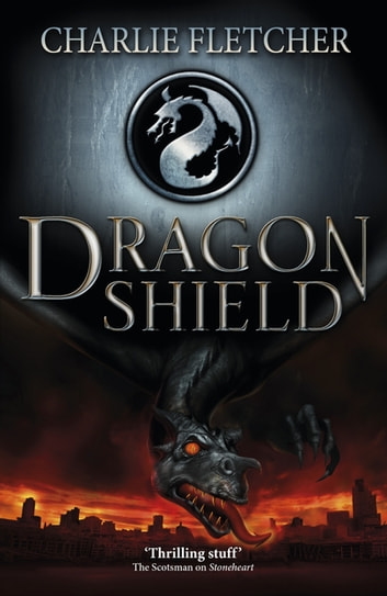 Dragon Shield - Book 1 ebook by Charlie Fletcher