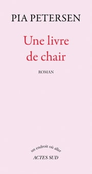 Une livre de chair ebook by Pia Petersen