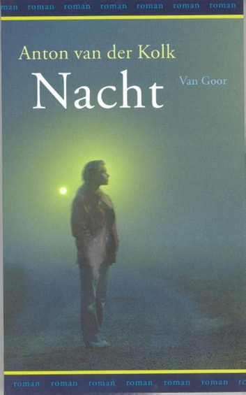 Nacht ebook by Anton van der Kolk