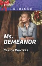 Ms. Demeanor ebook by Danica Winters