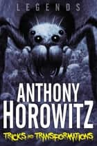 Tricks and Transformations ebook by Anthony Horowitz