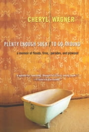 Plenty Enough Suck to Go Around ebook by Cheryl Wagner
