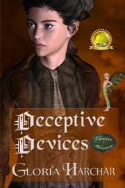 Deceptive Devices (A Lumiere Romance, Book 2) ebook by Gloria Harchar
