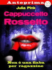 Cappuccetto Rossetto - anteprima ebook by Julia Pink