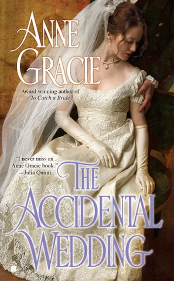 The Accidental Wedding ebook by Anne Gracie