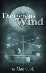 Dangerous Wind ebook by Alan Cook