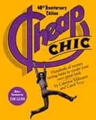 Cheap Chic ebook by Caterine Milinaire,Carol Troy,Tim Gunn