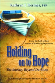 Holding onto Hope ebook by Helene Cote PM,Kathryn  J. Hermes FSP