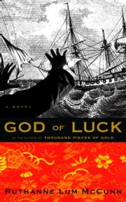 God of Luck ebook by Ruthanne Lum McCunn