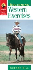 Beginning Western Exercises ebook by Cherry Hill