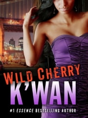 Wild Cherry ebook by K'wan
