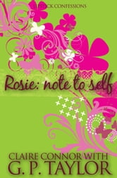Rosie - Note to Self ebook by G P Taylor,Claire Connor