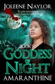 Goddess of Night ebook by Joleene Naylor