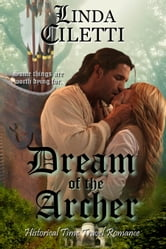 Dream of the Archer ebook by Linda Ciletti