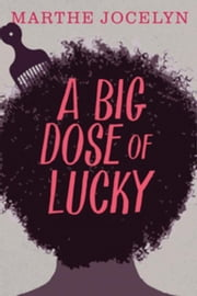 A Big Dose of Lucky ebook by Jocelyn, Marthe
