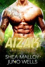 Aizak eBook by Shea Malloy