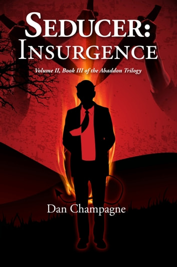 Seducer: Insurgence ebook by Dan Champagne