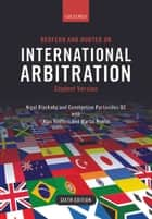Redfern and Hunter on International Arbitration ebook by Nigel Blackaby, Constantine Partasides QC, Alan Redfern,...