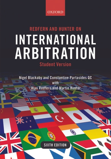 Redfern and Hunter on International Arbitration ebook by Nigel Blackaby,Constantine Partasides QC,Alan Redfern,Martin Hunter
