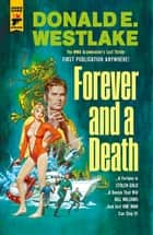 Forever and a Death ebook by Donald E. Westlake