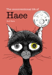 The unconventional life of Haee - Haee and the other middlings, #2 ebook by R.S. Vern