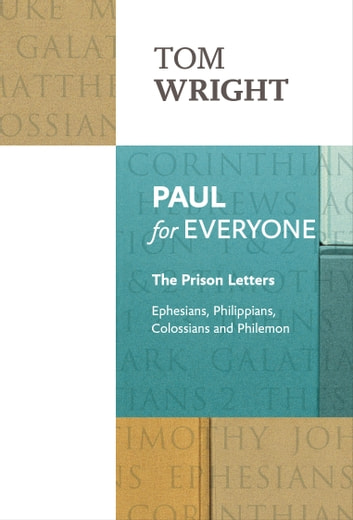 Paul for Everyone - Prison Letters ebook by Tom Wright