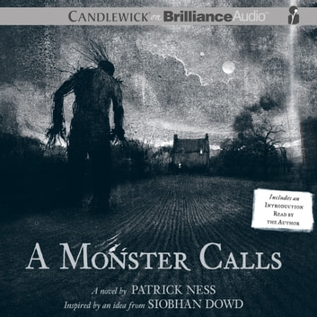 Monster Calls, A - Inspired by an Idea from Siobhan Dowd audiobook by Patrick Ness
