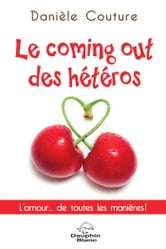 Le coming out des hétéros ebook by Danièle Couture