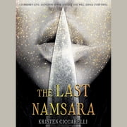 The Last Namsara luisterboek by Kristen Ciccarelli
