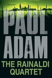 The Rainaldi Quartet ebook by Paul Adam