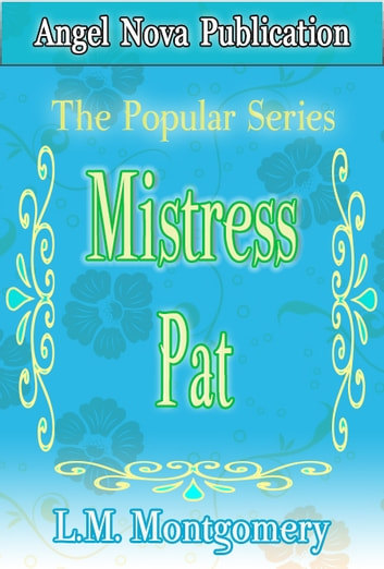 Mistress Pat ebook by L.M. Montgomery