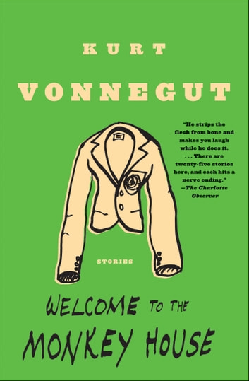 Welcome to the Monkey House - Stories 電子書 by Kurt Vonnegut