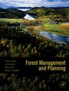 Forest Management and Planning ebook by Pete Bettinger, Kevin Boston, Donald L. Grebner,...