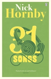 31 Songs ebook by Nick Hornby