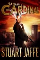 The Cardinal - Nathan K, #3 ebook by