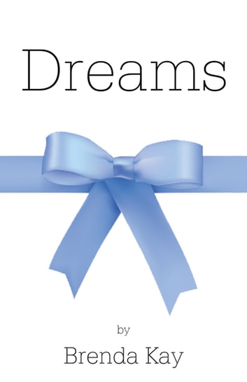 Dreams ebook by Brenda Kay