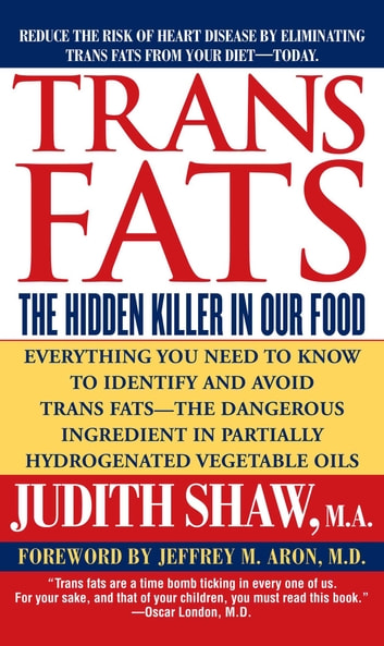 Trans Fats ebook by Judith Shaw