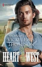 Bachelor Father (Mills & Boon M&B) (Heart of the West, Book 7) ebook by Vicki Lewis Thompson