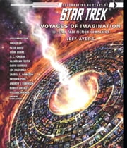 Voyages of Imagination: The Star Trek Fiction Companion ebook by Jeff Ayers