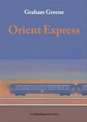 Orient-Express ebook by Kobo.Web.Store.Products.Fields.ContributorFieldViewModel