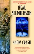 Snow Crash ebook by Neal Stephenson