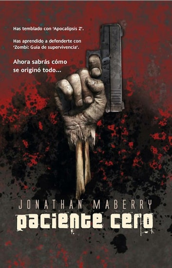 Paciente cero eBook by Jonathan Maberry