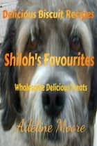 Shilohs Favourites ebook by adeline moore