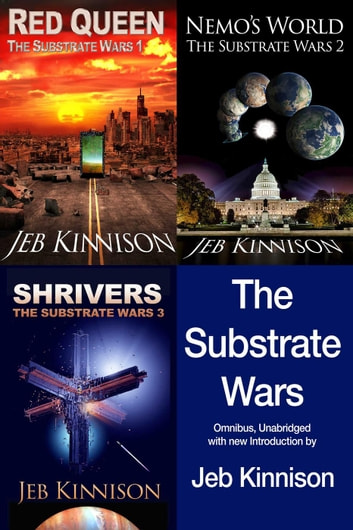 The Substrate Wars ebook by Jeb Kinnison