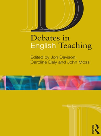 Debates in English Teaching ebook by