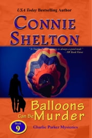 Balloons Can Be Murder - A Girl and Her Dog Cozy Mystery ebook by Connie Shelton