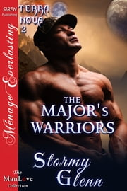 The Major's Warriors ebook by Stormy Glenn