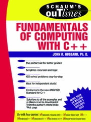 Schaum's Outline of Fundamentals of Computing with C++ ebook by Hubbard, John